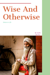 Wise and Otherwise by Sudha Murthy